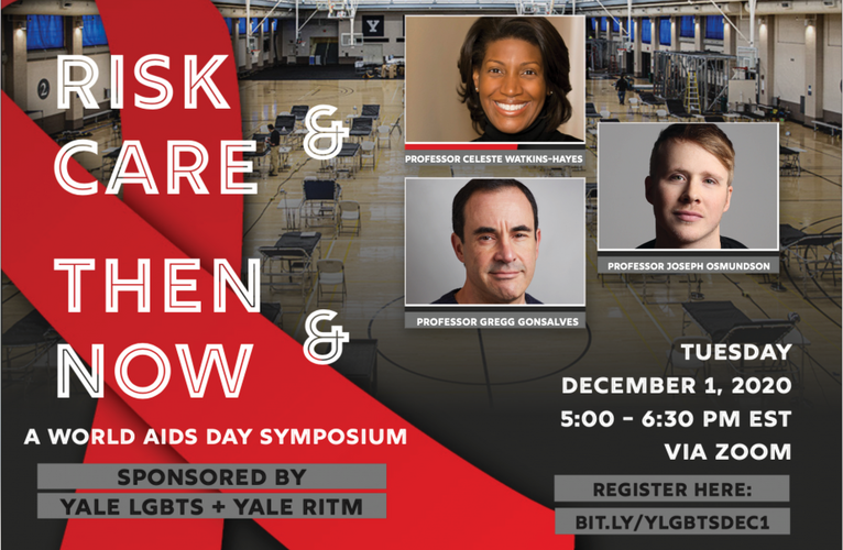 Risk & Care Then & Now: A World AIDS Day Symposium, Thursday, December 1at 5:00pm